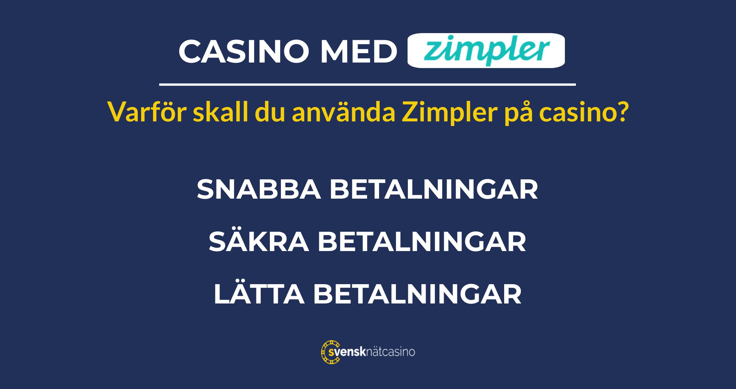 casino med zimpler swish fordelar svensknatcasino se