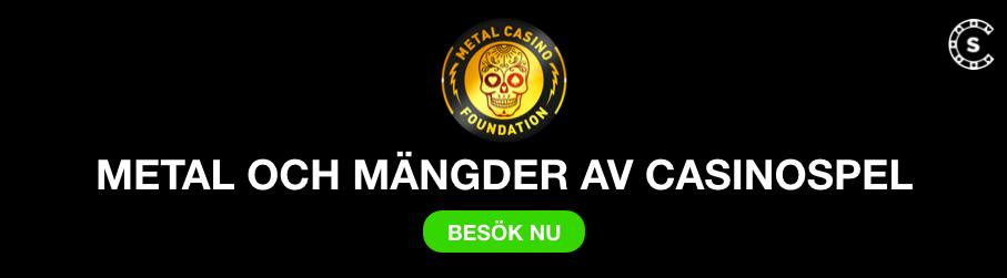 metal casino exklusiva casinospel svensknatcasino se