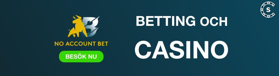 no account bet odds och casino sverige banner